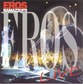 Eros Ramazzotti | Eros Live